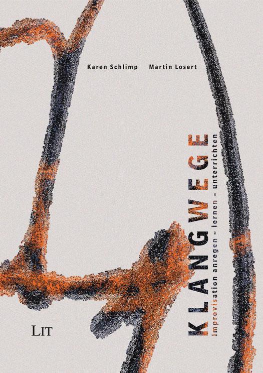 Klangwege - Karen Schlimp und Martin Losert